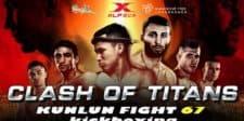 Kunlun Fight 67: Clash of the Titans