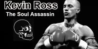 Kevin Ross: Story of The Soul Assassin